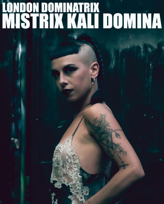 London Mistrix Kali Domina